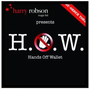 H.O.W. HANDS OFF WALLET by Harry Robson